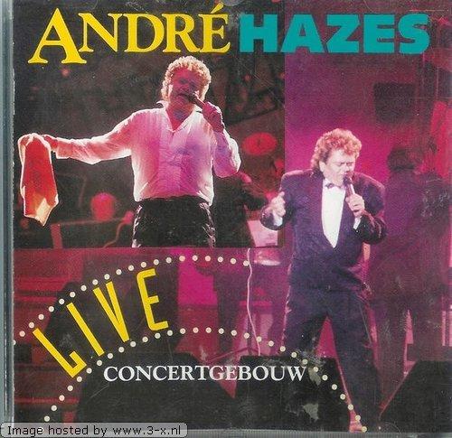 Hazes, Andre - Concertgebouw 91 Live Andre Hazes (US Import)