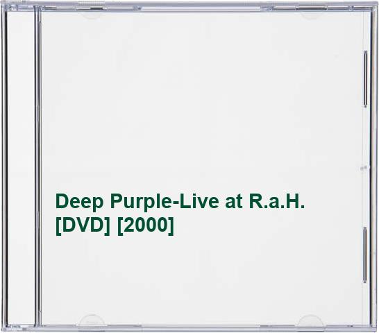 Deep Purple-Live at R.a.H.