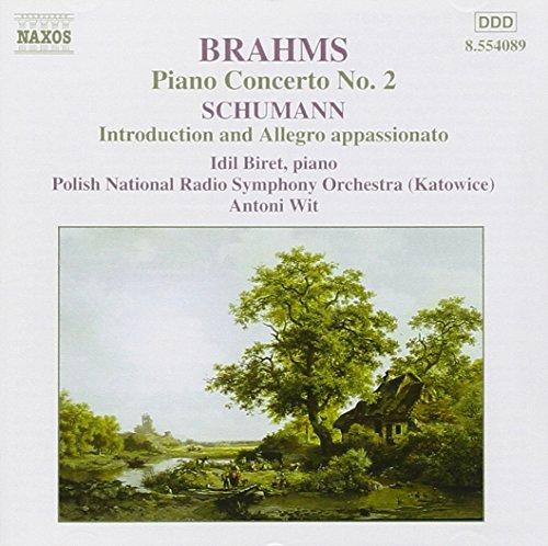 Brahms: Piano Concerto No. 2; Schumann: Introduction & Allegro appassionato