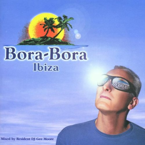 Various Artists - Bora Bora Ibiza - Day & Night