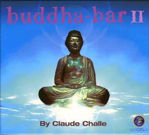 Challe, Claude - Buddha Bar Vol.2 By Challe, Claude