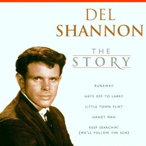 Del Shannon - Del Shannon Story