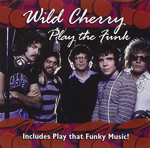 Wild Cherry - Play the Funk
