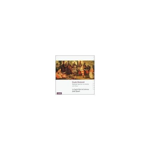 La Capella Reial de Cataluya - Monteverdi: Madrigali guerrieri e amorosi 1638 By La Capella Reial de Cataluya