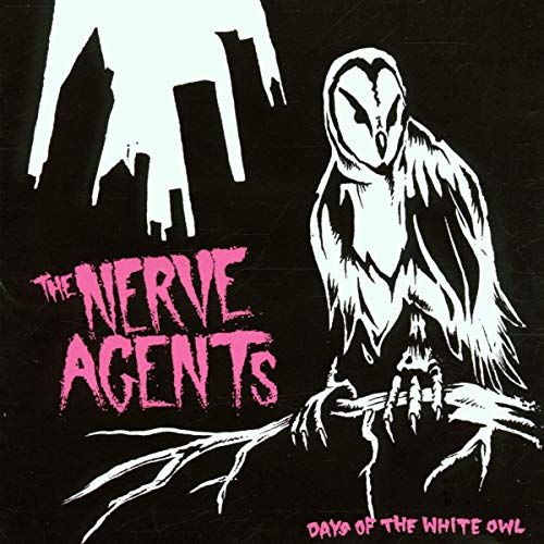 Nerve Agents - Days Of The White Owl