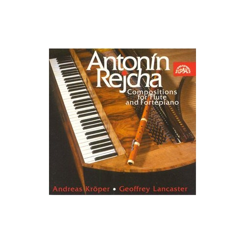 Andreas Kroper - Reicha: Compositions for Flute and Fortepiano