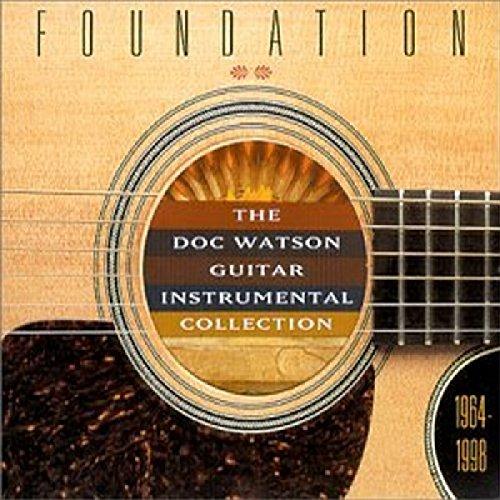 Doc Watson - Foundation: The Doc Watson Guitar Instrumental Collection 1964-1998