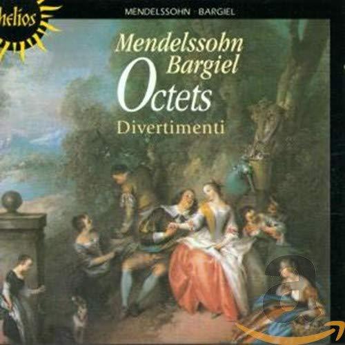 Divertimenti - Mendelssohn: Octet; Bargiel: Octet