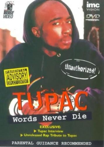 Tupac - Words Never Die