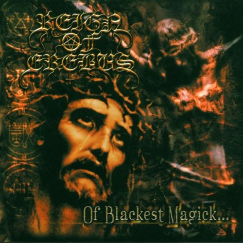 Reign Of Erebus - Of Blackest Magic