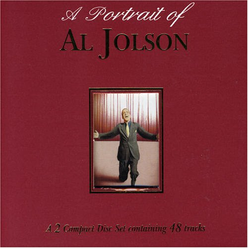 Jolson, Al - A Portrait Of Al Jolson: A 2 Compact Disc Set Containing 48 Tracks