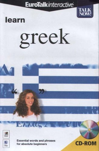 Talk Now! Learn Greek - Beginning Level [Old Version] By EuroTalk Ltd.