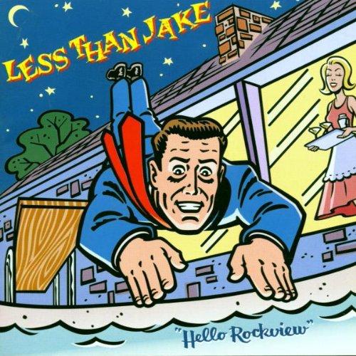 Less Than Jake - Hello Rockview/Losing Streak By Less Than Jake