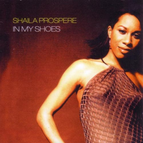 Shaila Prospere - In My Shoes By Shaila Prospere