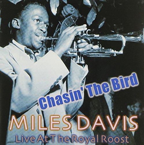 Davis, Miles - Chasin' The Bird