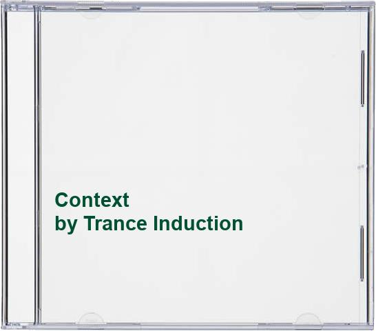 Trance Induction - Context By Trance Induction