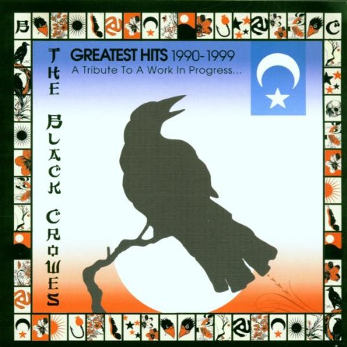 The Black Crowes - Greatest Hits 1990-1999 By The Black Crowes