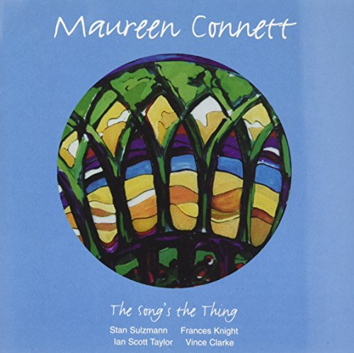 The Song's the Thing By Maureen Connett