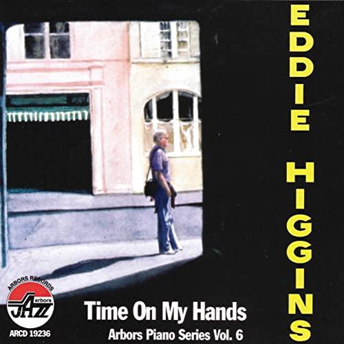 Eddie Higgins - Time on my hands By Eddie Higgins