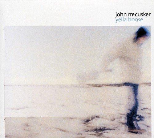 John McCusker - Yella House
