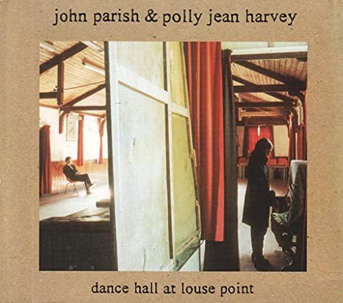 Polly Jean Harvey - Dance Hall at Louse Point By Polly Jean Harvey