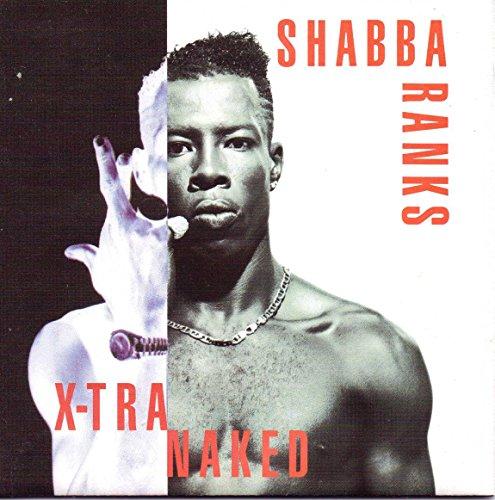 Shabba Ranks - X-Tra Naked By Shabba Ranks