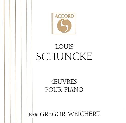 Schuncke - Piano Works By Schuncke