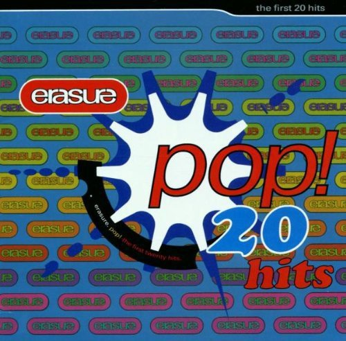 Erasure - Pop:The First 20 Hits