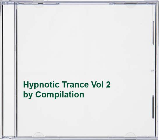 Compilation - Hypnotic Trance Vol 2 By Compilation