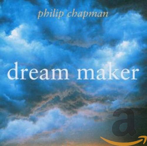 Philip Chapman - Dream Maker By Philip Chapman