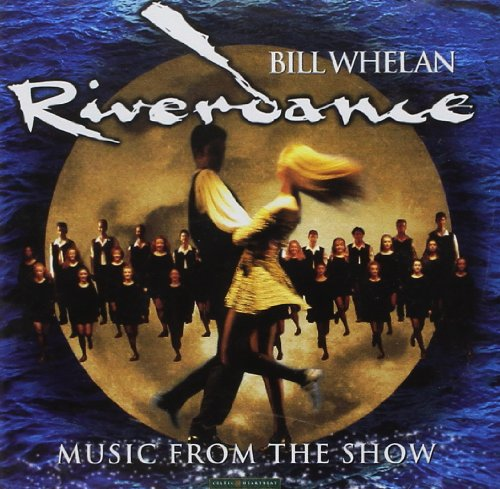 Bill Whelan - Music From The Show