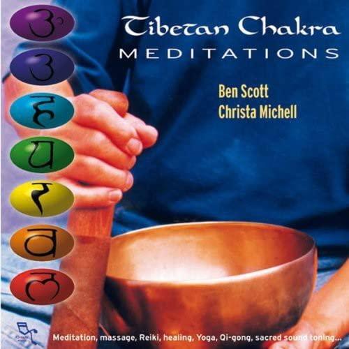 Ben Scott - Tibetan Chakra Meditations By Ben Scott