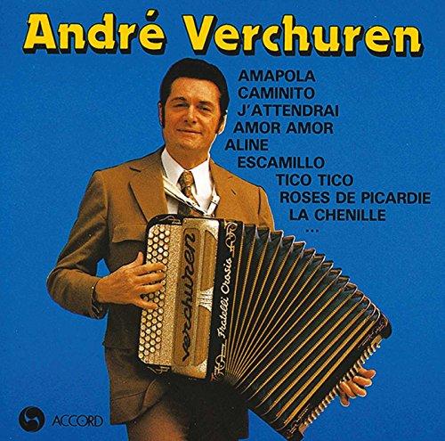Andre Verchuren - Le Roi De L''accordeon