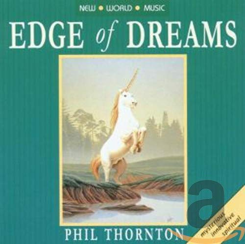 Phil Thornton - Edge of Dreams By Phil Thornton