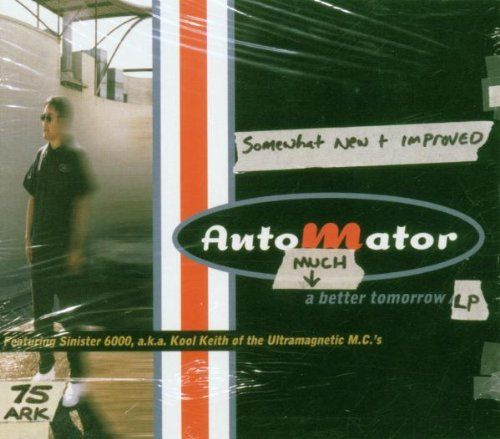 The Automator - A Much Better Tomorrow