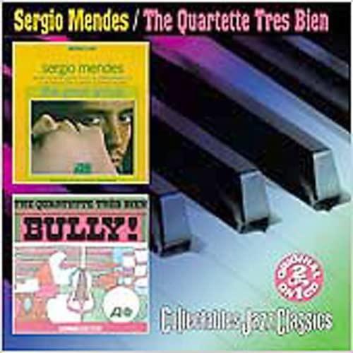Sergio Mendes & the Quartette Tres Bien - Great Arrival/Bully! By Sergio Mendes & the Quartette Tres Bien