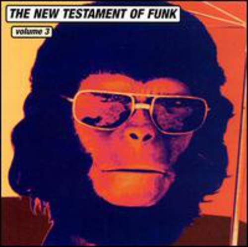 Various Artists - New Testament of Funk Vol.3 By Various Artists