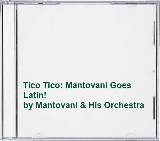 Mantovani & His Orchestra - Tico Tico
