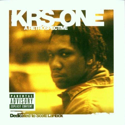 KRS-One - Krs-One a Retrospective