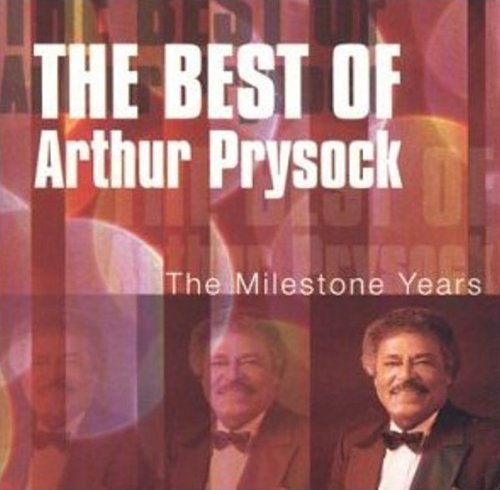Arthur Prysock - Best of Arthur Prysock: the Milestone Years