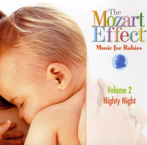 Wolfgang Amadeus Mozart - The Mozart Effect - Music for Babies: Nighty Night