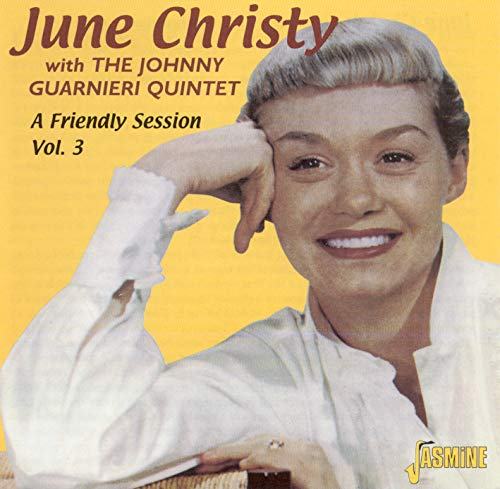 June Christy - A Friendly Session Volume 3 By June Christy