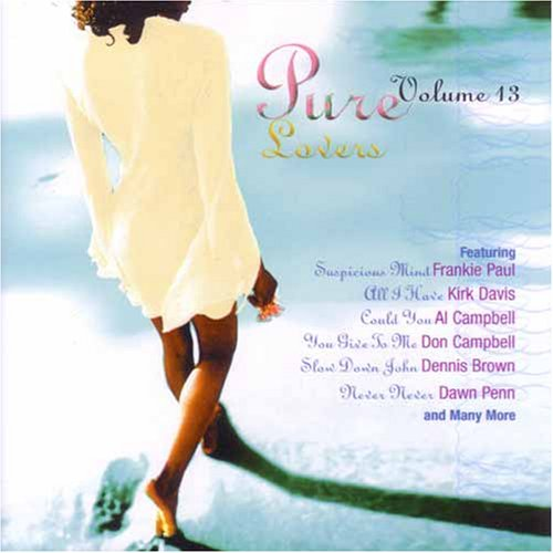 Various Artists - Pure Lovers Volume 13