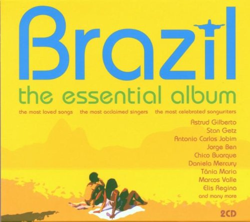 Brazil - The Essential Album By Various Artists