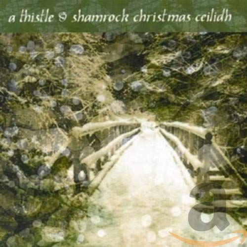 Various Artists - A Thistle & Shamrock Christmas Ceilidh