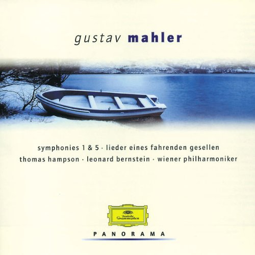 Thomas Hampson - Mahler: Symphonies Nos. 1 & 5, Lieder eines fahrenden Gesellen