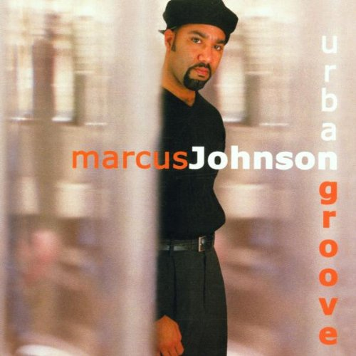 Marcus Johnson - Urban Groove