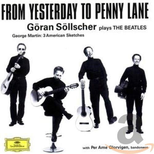 From Yesterday to Penny Lane: Göran Söllscher plays The Beatles