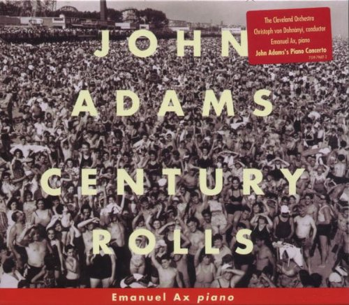 Dohnanyi, Christoph von - Adams: Century Rolls By Dohnanyi, Christoph von