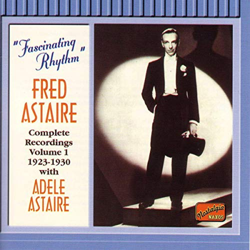Astaire, Fred - Fascinating Rhythm - Fred and Adele Astaire By Astaire, Fred